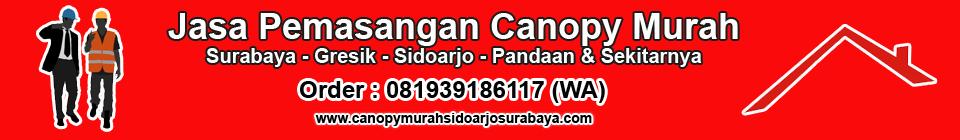 CANOPY MURAH SIDOARJO & SURABAYA – 081939186117 (WA)